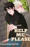 Help me, please [Drarry - Draco e Harry] cover