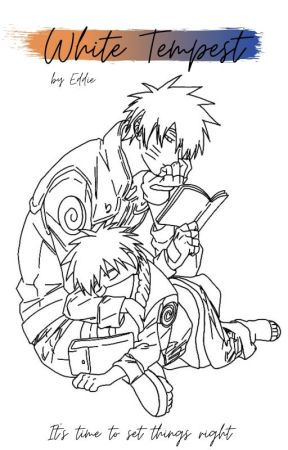White Tempest: a Naruto FanFiction by Eddie_Aguirre