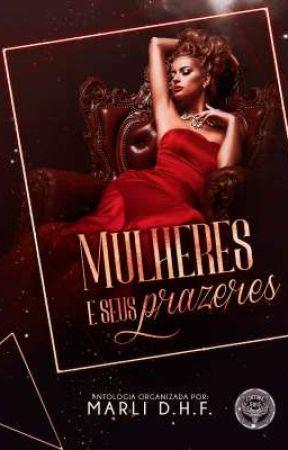 Antologia Mulheres e seus prazeres - DEGUSTAÇÃO by SouFabi
