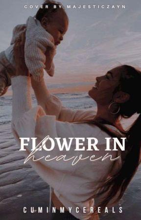 Flower In Heaven by CUMINMYCEREALS