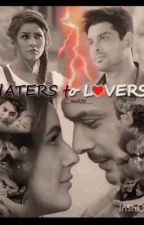 Haters to lovers  by KhushiSharma448