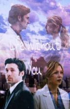 Life Without You by annalopezz2006