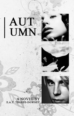 Autumn (A Tom Odell FanFiction) by ErinThorpeDowney