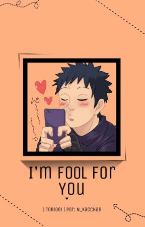 | I'm Fool For You |  by N_Kacchan