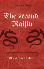 The second Raijin Blood of relevation by proproprol8