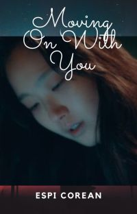 Moving On With You cover