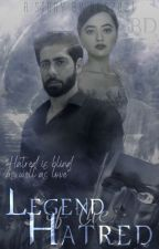 The Legend Of The Hatred by ODS2021