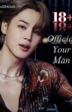 Official Your Man (18+) [ Complete✓ ] by nabee_wang
