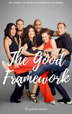 The Good Framework by ElizabelleAutumn