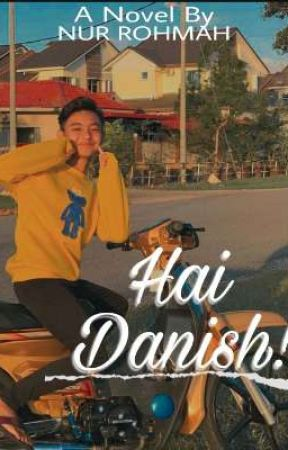 Hai Danish! [New Version]  by aing_rohmaa