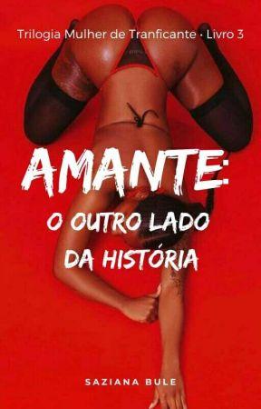 AMANTE : O Outro Lado Da História by SaZzY061