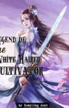 Legend of the White Haired Cultivator cover