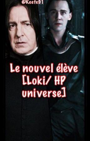 Le Nouvel élève [Loki/ HP univers] - 1/2 by Keefe91