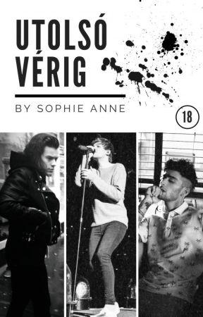 Utolsó Vérig by Sophie-Annee