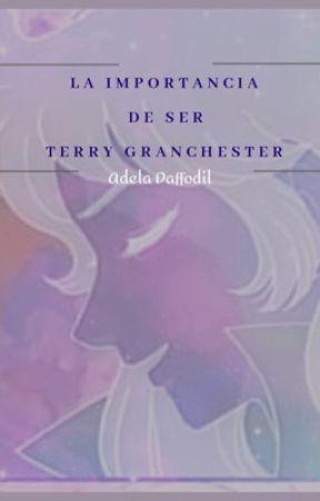 La importancia de SER Terry Granchester  by AdelaDaffodil