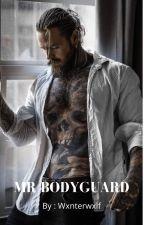 Mr Bodyguard by Wxnterwxlf