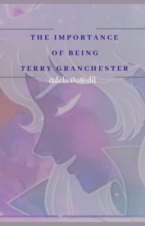 The Importance of Being Terry Granchester by AdelaDaffodil