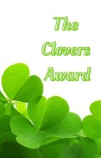 The Clovers Awards CLOSED!!!!! by The_Clover_Community