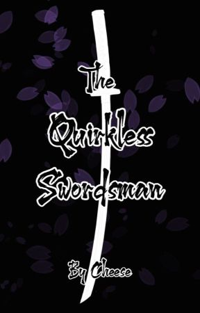 The Quirkless Swordsman (My Hero Academia x KNY! Reader) by Occasional_Cheese