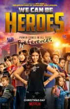 We Can Be Heroes Preferences  by Wildcard_Fan