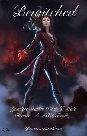 Bewitched [Yandere Scarlet Witch X Male Reader] by stevethealbino