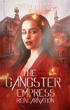 The Gangster Empress Reincarnation  cover