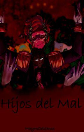 HIJOS DEL MAL by mayordidolence