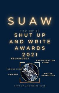 The Shut Up and Write Awards 2021 [CLOSED] cover