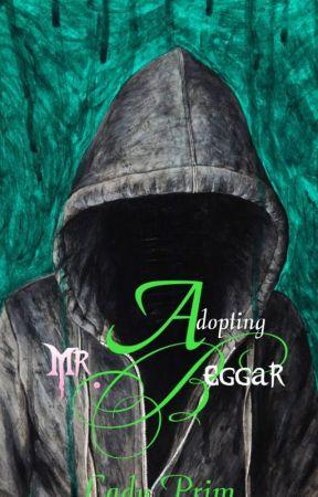 Adopting Mr. Beggar by MedievalTomboy