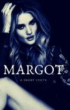 Margot: A Short Story | Completed✅ cover