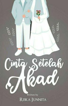 Cinta Setelah Akad (On going)  by rjeuenenitea13