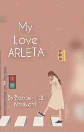 My Love Arleta  by Baskom_100