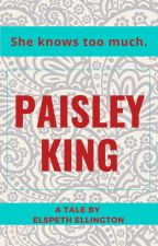 Paisley King - A Tale by Elspeth Ellington by ElspethEllington