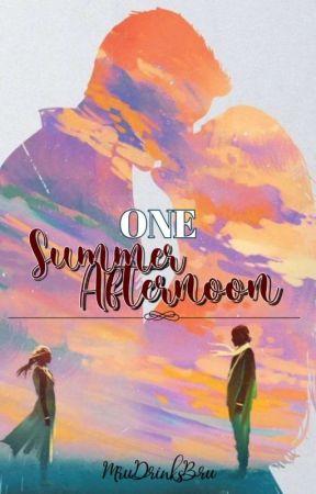 One Summer Afternoon  by MruDrinksBru
