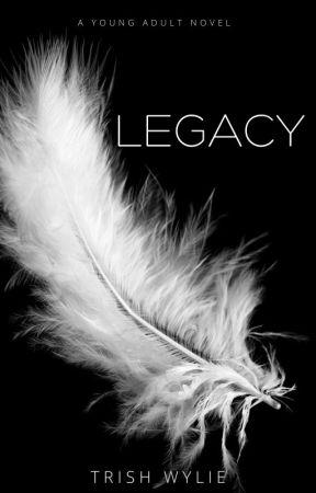 Legacy by TrishWylie