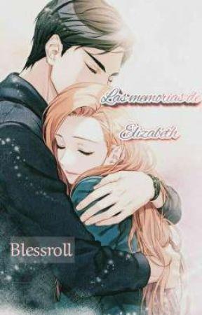 Las memorias de Elizabeth. by blessroll