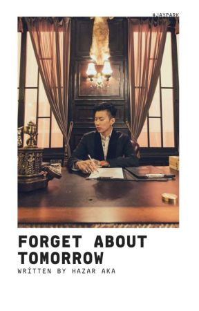 Forget About Tomorrow | Jay Park by 1000000manwon