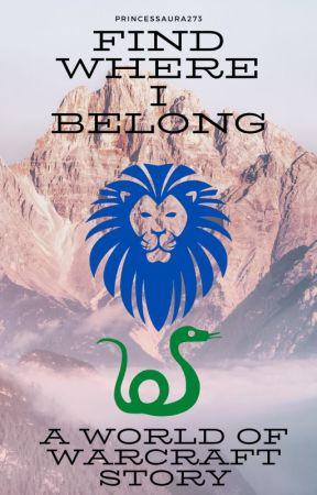 Find Where I Belong (Anduin Wrynn X OC) by PrincessAura273