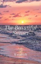 Alvaro Series 2: The Beautiful Sunset by KwinnnB