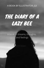 The Diary Of A Lazy Bee by Illustrator_G3