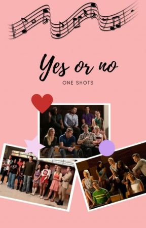 Yes or no - One shots by OneandOnlyElla