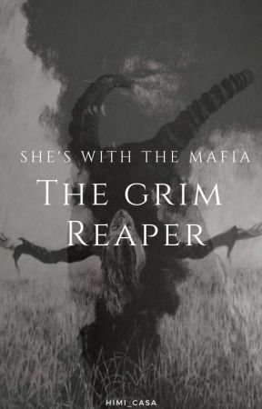 The Grim Reaper and the Mafia [on-going] by HiMi_casa