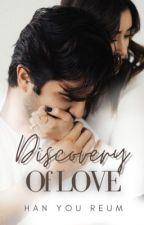Discovery Of Love  oleh hanyeoreum_30