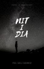 NIT I DIA per Polako_14