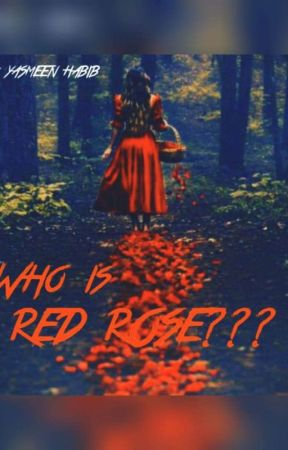 Who is Red Rose by yassureader