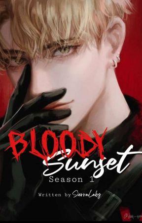 Bloody Sunset  - SEASON 1 [ DreamNotFound Dnf • Skephalo ] by KathySnail