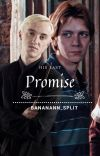His Last Promise (Fred x Reader x Draco) cover