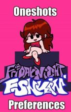 Friday Night Funkin Oneshots/Preferences by -GrungeTeen-