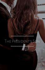 The President's Son by InkMonster06