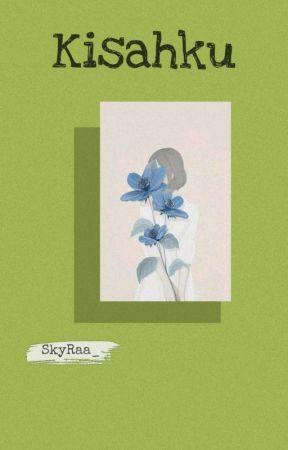 KISAHKU {✓} by SkyRaa_